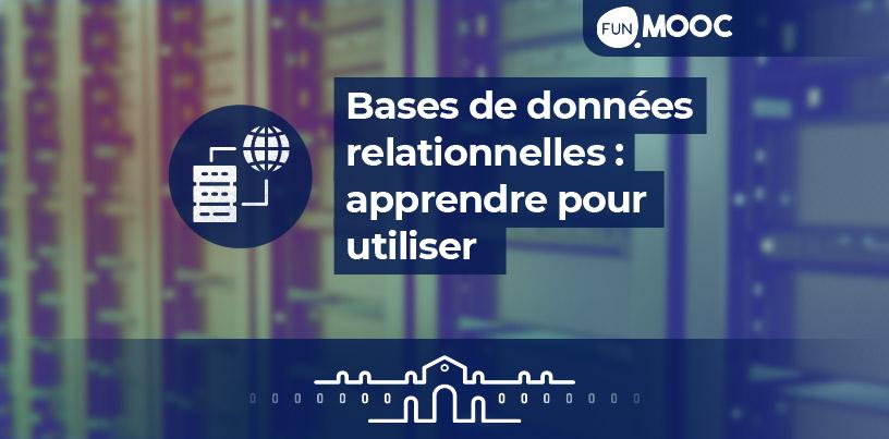 Mooc - Bases de données relationnelles: apprendre pour utiliser