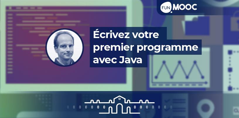 Mooc - Ecrivez votre premier programme avec Java.