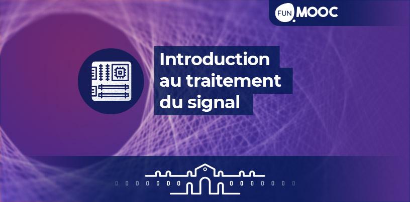 Mooc - Introduction au traitement du signal