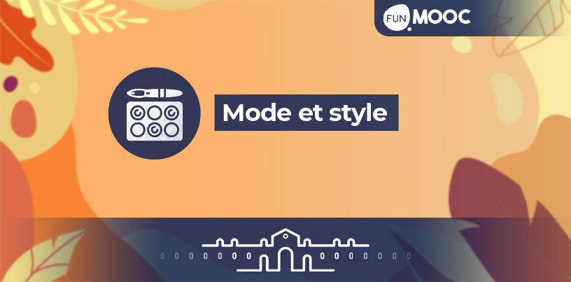 Mooc - Mode et style